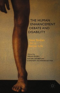 Cover The Human Enhancement Debate and Disability