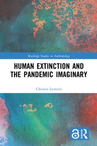 Cover Human Extinction and the Pandemic Imaginary