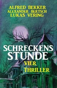 Cover Schreckensstunde: Vier Thriller