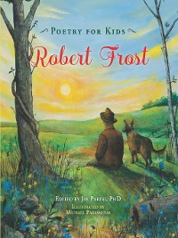 Cover Poetry for Kids: Robert Frost