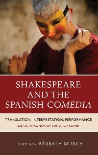 Cover Shakespeare and the Spanish Comedia