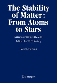 Cover The Stability of Matter: From Atoms to Stars