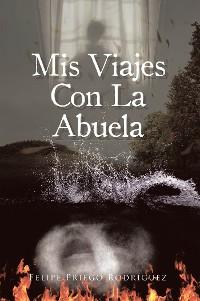 Cover Mis Viajes Con La Abuela