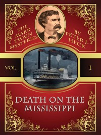 Cover Death on the Mississippi: The Mark Twain Mysteries #1