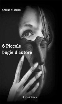 Cover 6 Piccole bugie d'autore