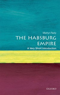 Cover Habsburg Empire: A Very Short Introduction