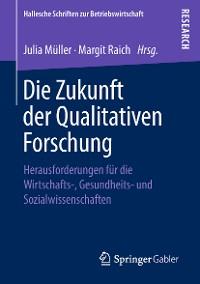 Cover Die Zukunft der Qualitativen Forschung