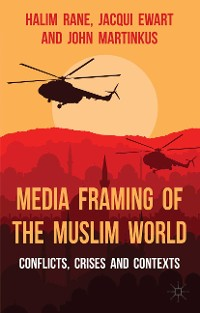 Cover Media Framing of the Muslim World