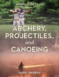 Cover Archery, Projectiles, and Canoeing