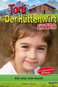 Cover Toni der Hüttenwirt Extra 11 – Heimatroman