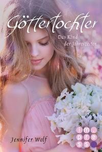 Cover Göttertochter. Das Kind der Jahreszeiten (Buch 5)