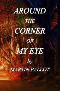Cover Around the Corner of my Eye
