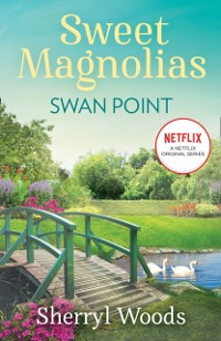 Cover Swan Point (A Sweet Magnolias Novel, Book 11)