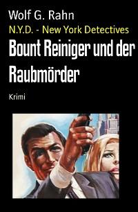 Cover Bount Reiniger und der Raubmörder