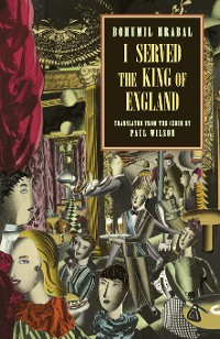Cover I Served the King of England (New Directions Classic)