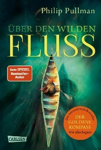Cover His Dark Materials 0: Über den wilden Fluss