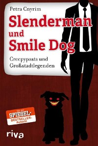 Cover Slenderman und Smile Dog