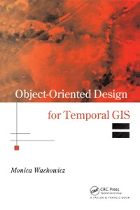 Cover Object-Oriented Design for Temporal GIS