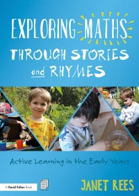 Cover Exploring Maths through Stories and Rhymes