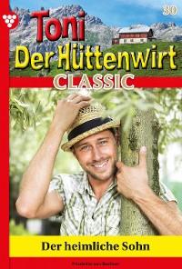Cover Toni der Hüttenwirt Classic 30 – Heimatroman