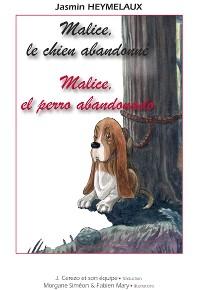 Cover Malice, el perro abandonado / Malice, le chien abandonné