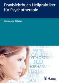 Cover Praxislehrbuch Heilpraktiker für Psychotherapie