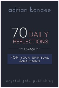 Cover 70 Daily Reflections For Your Spiritual Awakening