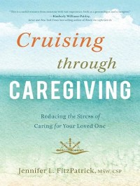 Cover Cruising through Caregiving