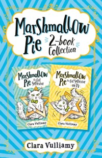 Cover Marshmallow Pie 2-book Collection, Volume 1: Marshmallow Pie the Cat Superstar, Marshmallow Pie the Cat Superstar on TV