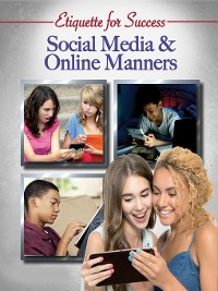 Cover Etiquette for Success: Social Media & Online Manners