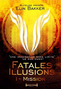 Cover Fatales illusions - Tome 1