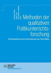 Cover Methoden der qualitativen Politikunterrichtsforschung