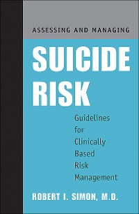 Cover Assessing and Managing Suicide Risk