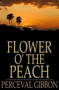 Cover Flower o' the Peach
