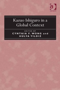 Cover Kazuo Ishiguro in a Global Context