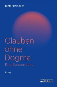Cover Glauben ohne Dogma