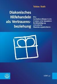 Cover Diakonisches Hilfehandeln als Vertrauensbeziehung