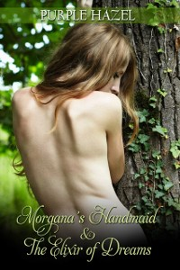 Cover Morgana's Handmaid and the Elixir of Dreams