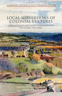 Cover Local Subversions of Colonial Cultures