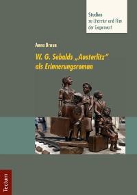 "Cover W. G. Sebalds ""Austerlitz"" als Erinnerungsroman"