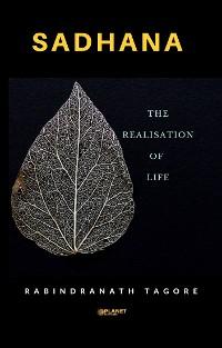 Cover Sadhana, The Realisation of Life