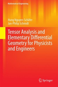 Cover Tensor Analysis and Elementary Differential Geometry for Physicists and Engineers