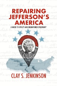 Cover Repairing Jefferson's America