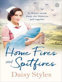 Cover Home Fires and Spitfires