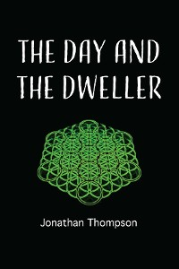 Cover The day and the dweller