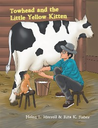 Cover Towhead and the Little Yellow Kitten