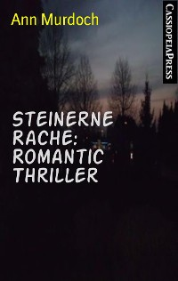 Cover Steinerne Rache: Romantic Thriller