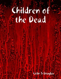 Cover Children of the Dead