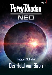 Cover Perry Rhodan Neo Story 11: Der Held von Siron