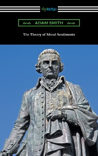 Cover The Theory of Moral Sentiments (with an introduction by Herbert W. Schneider)
